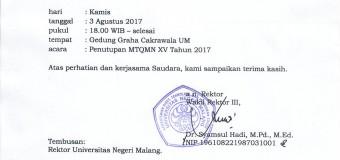 REVISI UNDANGAN PENUTUPAN MTQMN XV TAHUN 2017 MABA UM ANGKATAN 2017 SE-MALANG RAYA