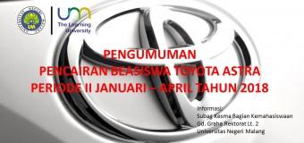 Pengumuman Pencairan Beasiswa Toyota Astra Periode II Tahun 2018