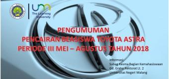 Pengumuman Pencairan Beasiswa Toyota Astra Mei – Agustus 2018